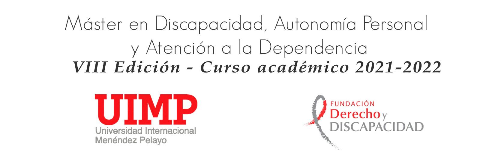 VIII Edición - Máster en discapacidad, autonomía personal y atención a la dependiencia